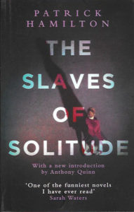 The Slaves of Solitude-Patrick Hamilton