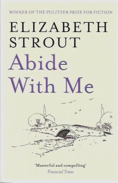 Abide with Me-Elizabeth Strout