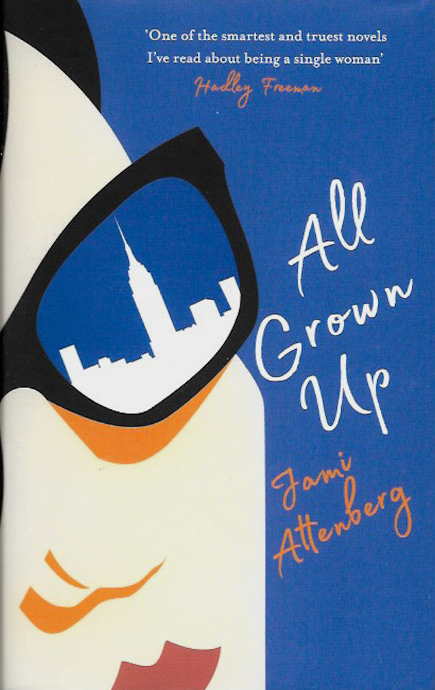 All Grown Up-Jami Attenberg