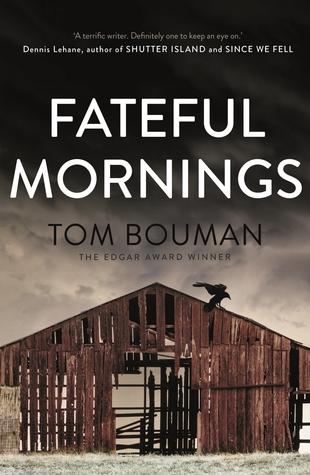 Fateful Mornings-Tom Bouman