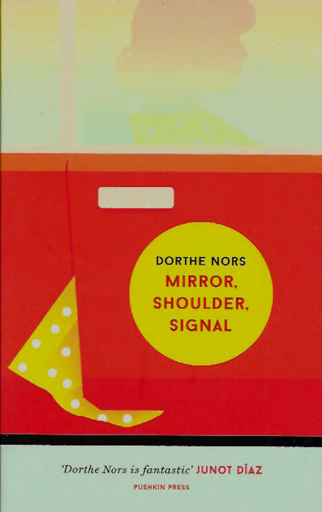 Mirror, Shoulder, Signal-Dorthe Nors
