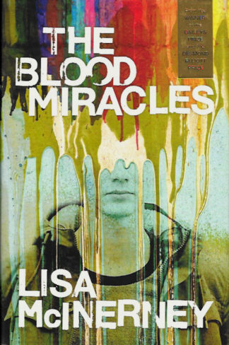 The Blood Miracles_lisa McInerney