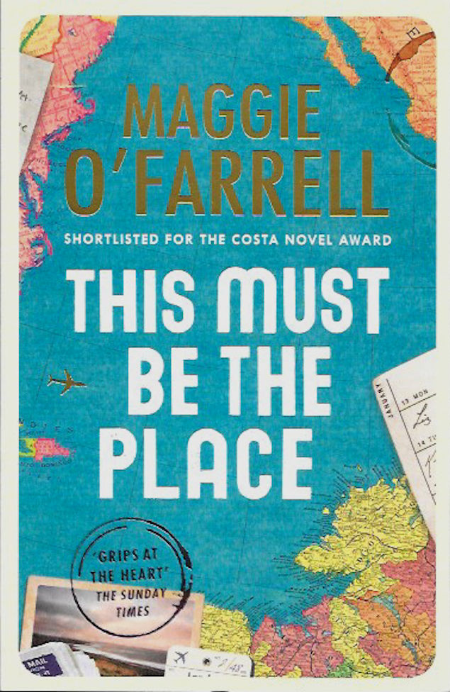 This Must Be The Place-Maggie O'Farrell