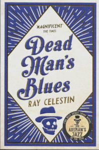 Dead Man's Blues-Ray Celestin