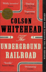 The Underground Railroad-Colson Whitehead
