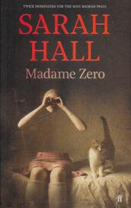 Madame Zero-Sarah Hall