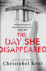 The Day She Disappeared-Christobel Kent