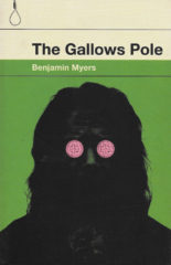 The Gallows Pole-Benjamin Myers