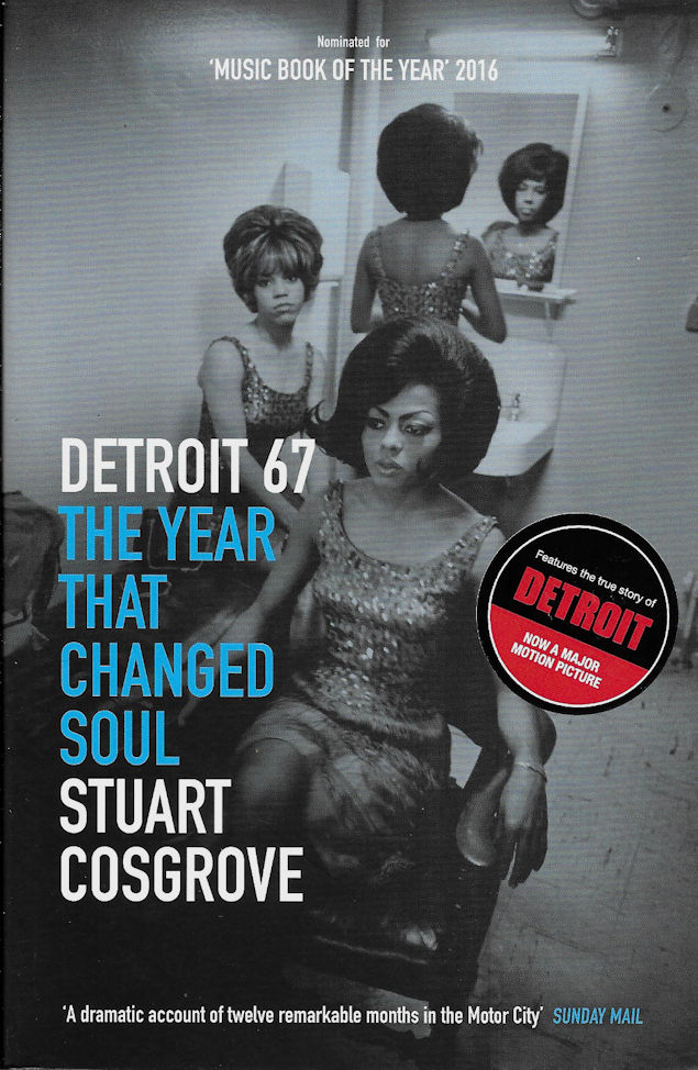 Detroit 67-Stuart Cosgrove