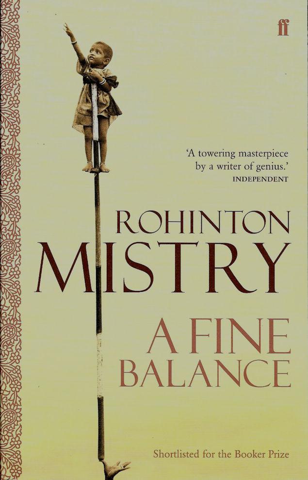 A Fine Balance – Rohinton Mistry