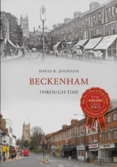 Beckenham through time-David R Johnson