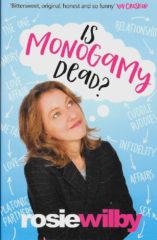 Is Monogamy Dead?-Rosie Wilby