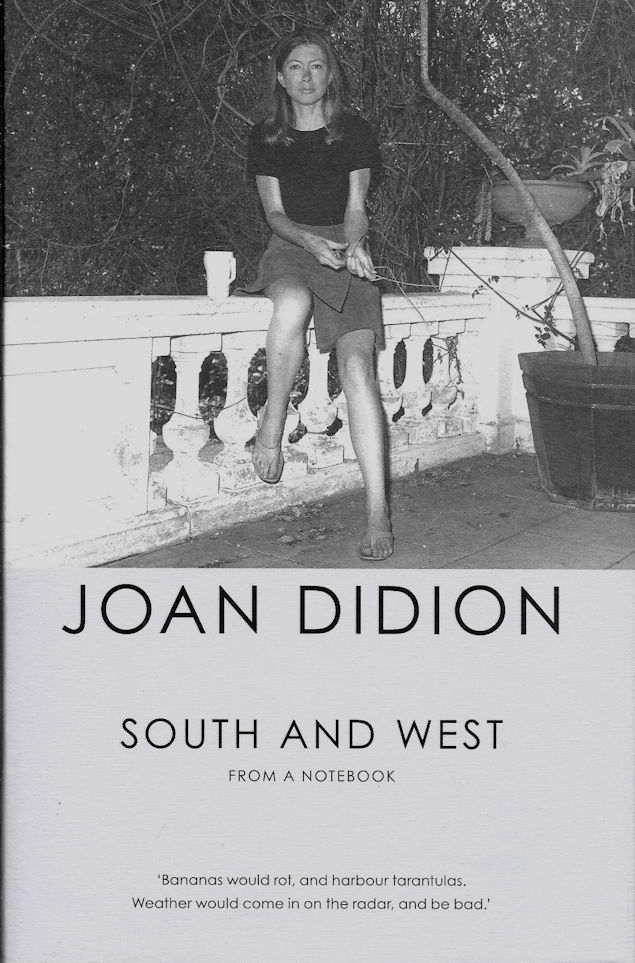 South and West_joan Didion