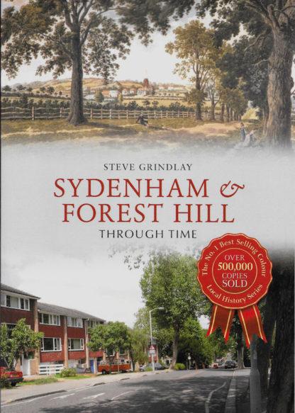 Sydenham and Forest Hill Through Time-Steve Grindlay
