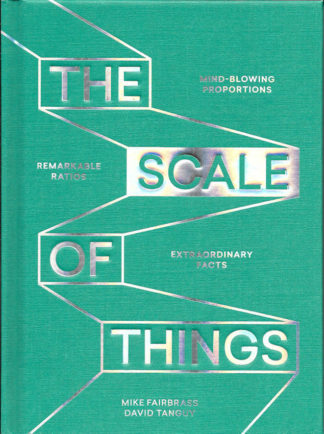 The Scale of Things-Mike Fairbrass David Tanguy