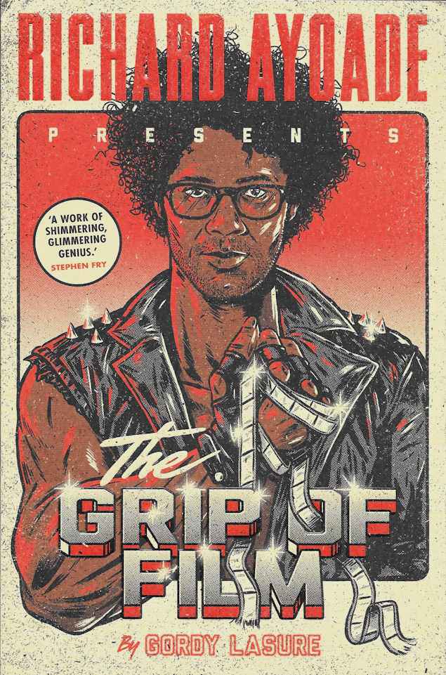 The Grip of Film-Richard Ayoade