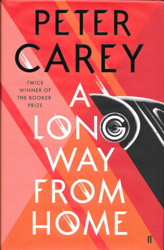 A Long Way From Home-Peter Carey