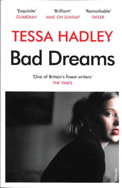Bad Dreams-Tessa Hadley