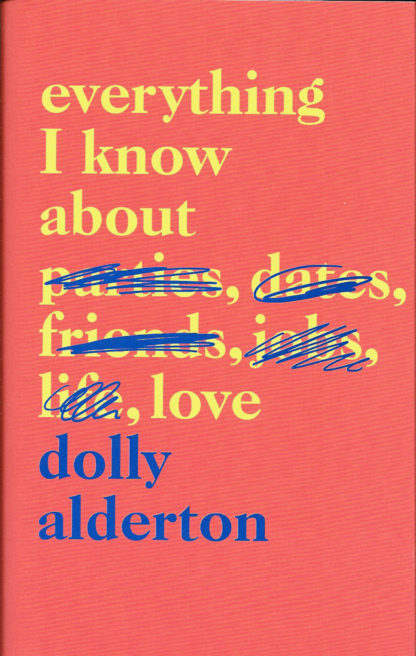 Everything I know About Love-Dolly Alderton