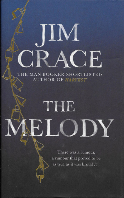 The Melody-Jim Crace