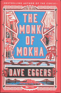 The Monk of Mokha-Dave Eggers