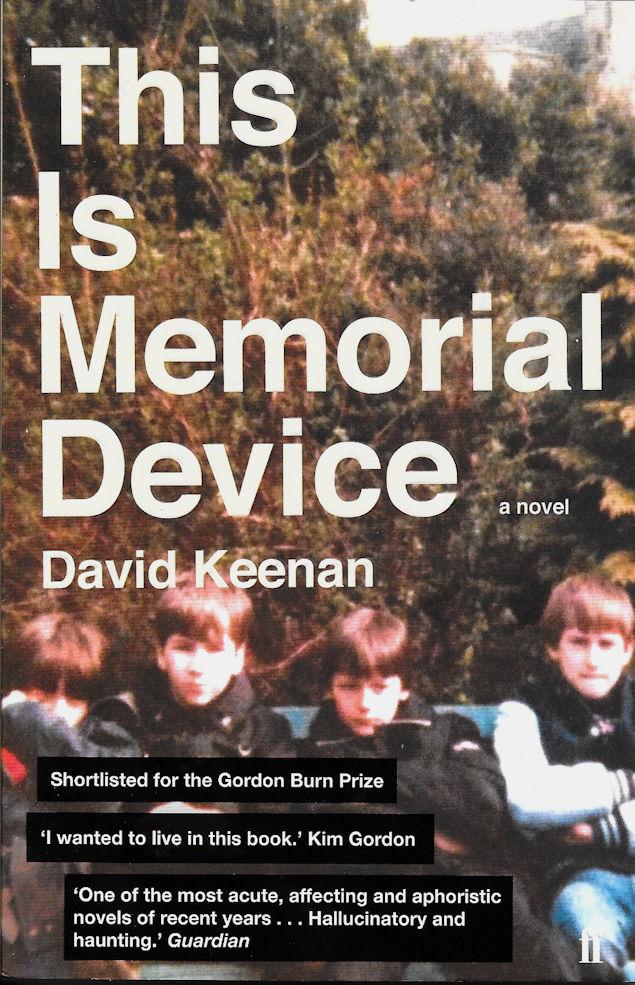 This is Memorial Device-David Keenan
