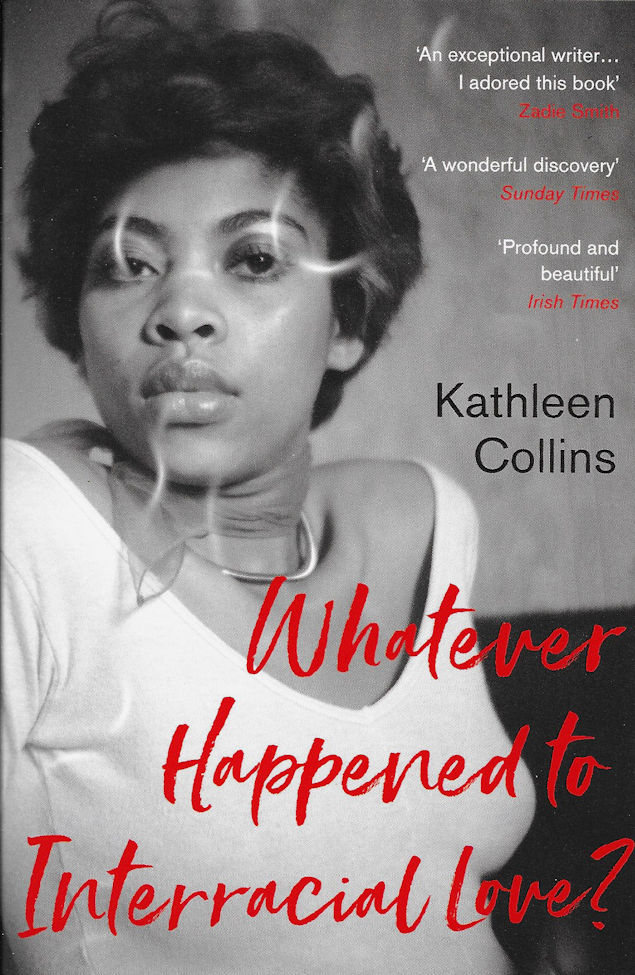 Whatever Happened to Interrracial Love?- Kathleen Collins