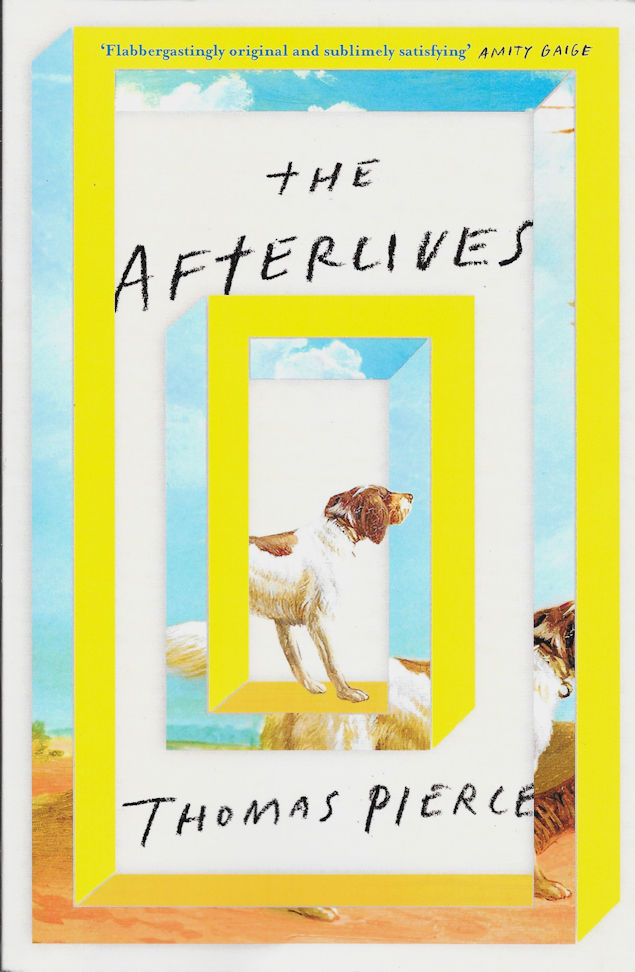 The Afterlives-Thomas Pierce