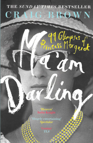 Ma'am Darling-Craig Brown
