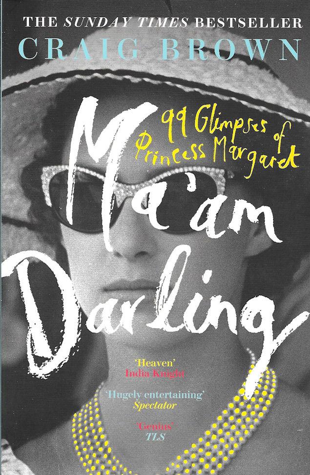 Ma'am Darling-Craig Brown
