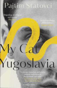 My Cat Yugoslavia-Pajtim Statovci