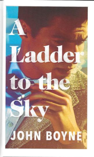 A Ladder to the Sky-John Boyne
