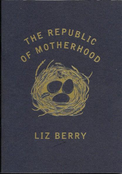 The Republic of Motherhood-Liz Berry