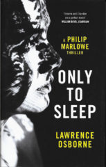 Only to Sleep-Lawrence Osborne