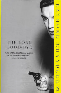 The Long Goodbye – Raymond Chandler