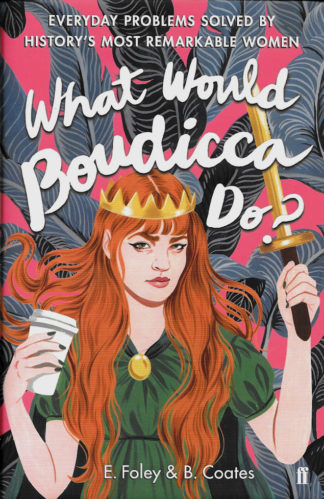 What Would Boudicca Do