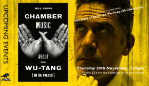 Will Ashon - Chamber Music - Enter the Wu Tang @ The Bookseller Crow | England | United Kingdom
