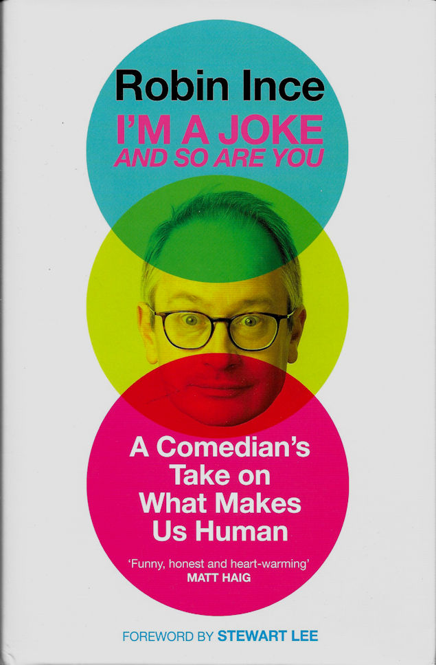 I'm a Joke and So Are You-Robin Ince