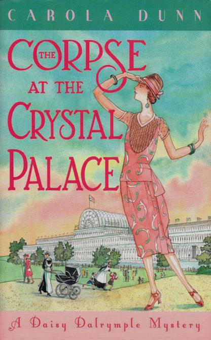 The Corpse at the Crystal Palace-Carola Dunn
