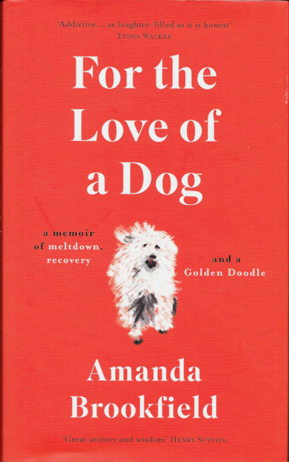 For the Love of a Dog-Amanda Brookfield