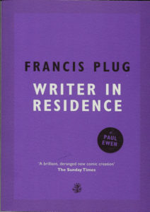 Francis Plug Writer in Residence-Paul Ewen
