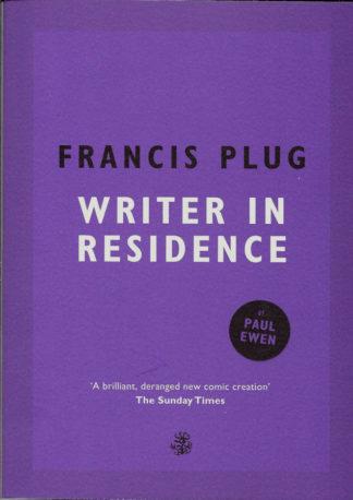 Francis Plug Writer in Residence-Paul Ewen