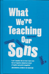 What We're teaching our sons-Owen Booth