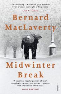 Winter Break – Bernard MacLaverty