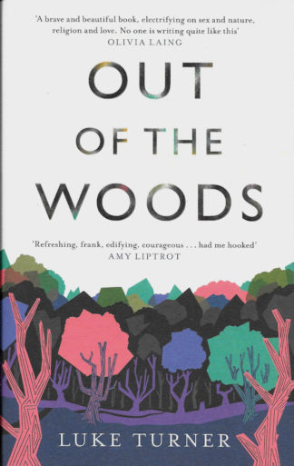 Out of the Woods-Luke Turner