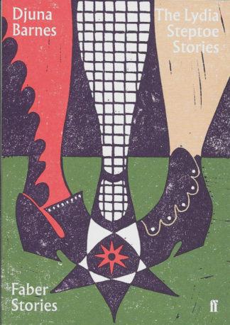 The Lydia Steptoe Stories-Djuna Barnes