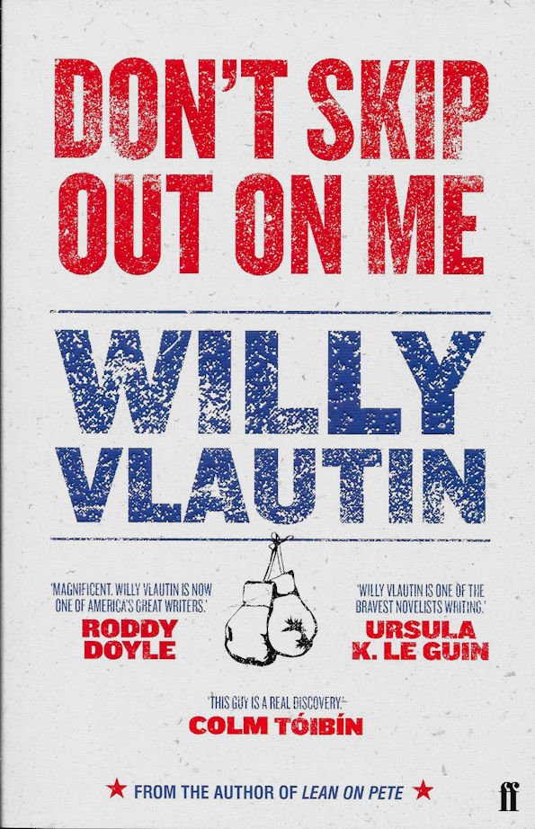 Don't Skip Out on Me-Willy Vlautin