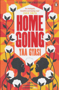 Homegoing-Yaa Gyasi