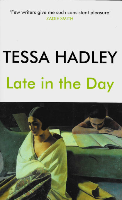 Late in the Day-Tessa Hadley