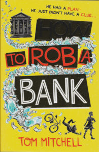 How to Rob a Bank - Tom Mitchell